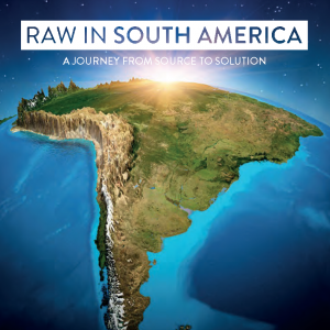 Raw in South America